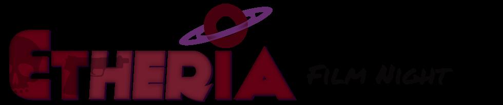 Etheria Film Night: Movies & Directors
