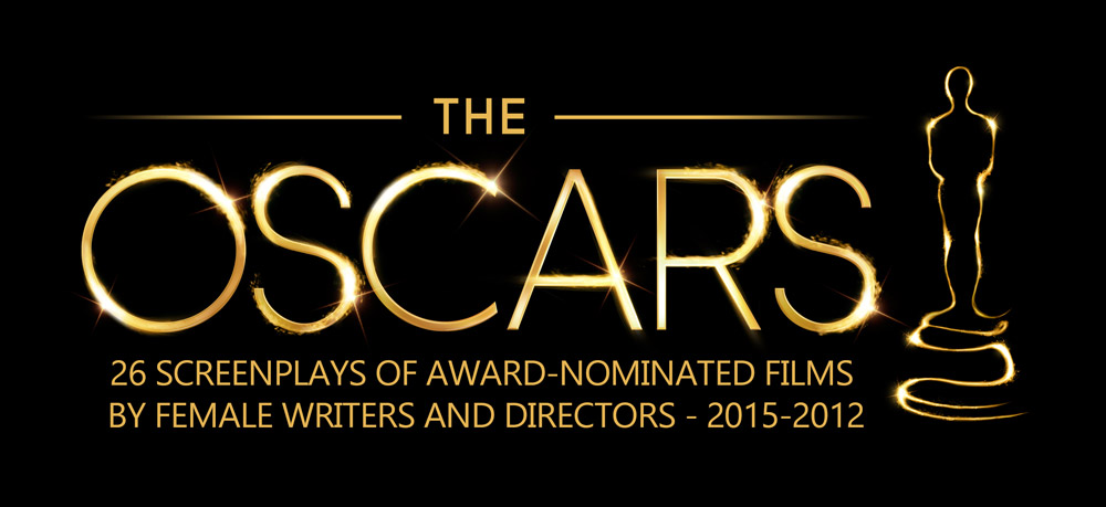 Read 26 Screenplays of Award-Nominated Films by Female Writers & Directors – 2015-2012