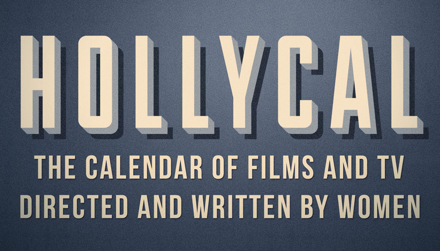 Calendar of Films and TV directed and written by women